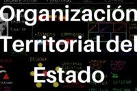 La organización territorial del estado en la Constitución