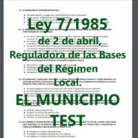 TEST de la Ley de Bases del Régimen Local 7/1985