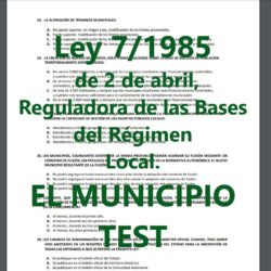 TEST de la Ley de Bases del Régimen Local 7/1985