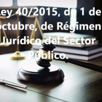 Ley 40/2015 de 1 de octubre