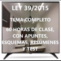 Tema completo ley 39/2015