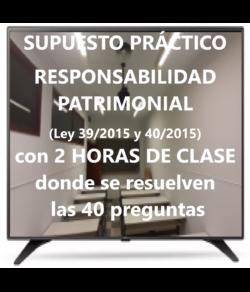 Supuesto Práctico de Responsabilidad Patrimonial