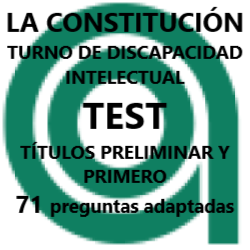 TEST de La Constitución adaptado a personas con discapacidad intelectual